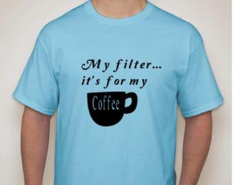 Coffee Filter Tshirt
