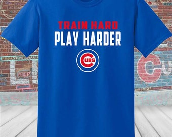 Chicago Cubs 'Train Hard Play Harder' T-shirt