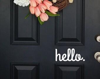 Door decal, hello door decal, hello decal, wall decal, hello wall decal