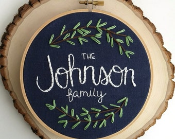 Embroidered family name gift; Custom wedding gift; Hand embroidered last name; Personalized anniversary gift; Family name hoop art