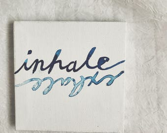 Inhale, Exhale Desk Canvas