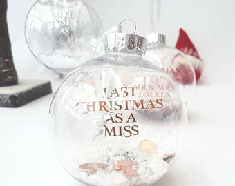 Last Christmas as a Miss bauble · 2018 bride gift · Personalised gift · Foil decoration · Personalised Christmas decoration · Scatter Gems