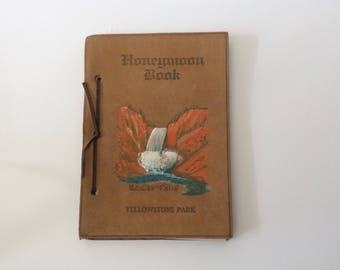 Vintage Honeymoon Book from Yellowstone Park