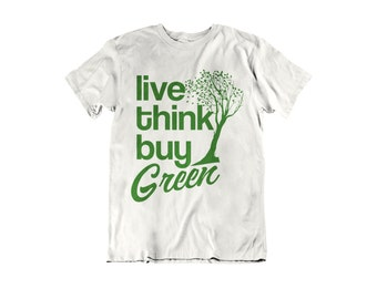 Live, Think, Buy Green.