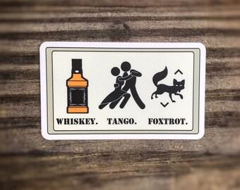 Tac-Sign: Whiskey Tango Foxtrot sticker