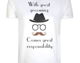 Organic Cotton T-shirt - Eco, Ethical, Sustainable, Eco Tee - With Great Grooming Comes Great Responsibility - size XS - 5XL