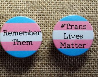 2 Trans Lives Matter remembrance badges *2 badge bundle* (38mm)