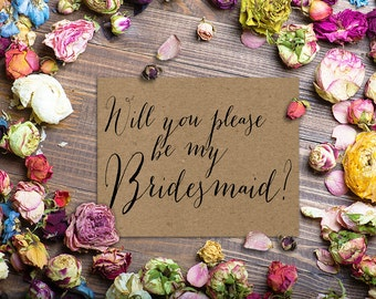 Kraft Bridesmaid Cards SET of 6 / Bridesmaids / Will You Be My Bridesmaid or Maid of Honor Invitations / Brides Maid Invite / PRINTED Card