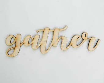 Gather laser cut wood sign
