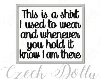 This is a shirt I used to wear Iron On or Sew On Patch Memorial Memory Patch for Shirt Pillows