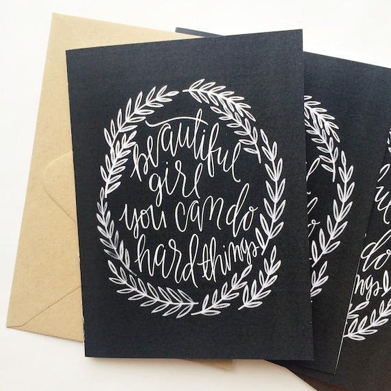 Get well soon card, encouragement card, snail mail, beautiful girl you can do hard things, chalkboard look card