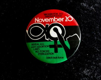 1971 Black Task Force Women's Rights Activist  Pinback Button Abortion Rights San Francisco Washington DC Cause Button  Vintage  Pinback