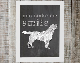 Labrador Retriever 'you make me smile' Chalkboard Print