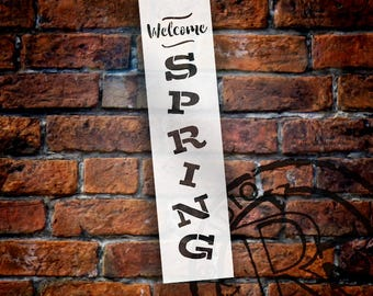Welcome Spring - Vertical - Word Stencil - Select Size - STCL1878 - by StudioR12