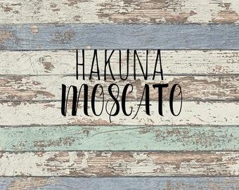 Hakuna Moscato SVG