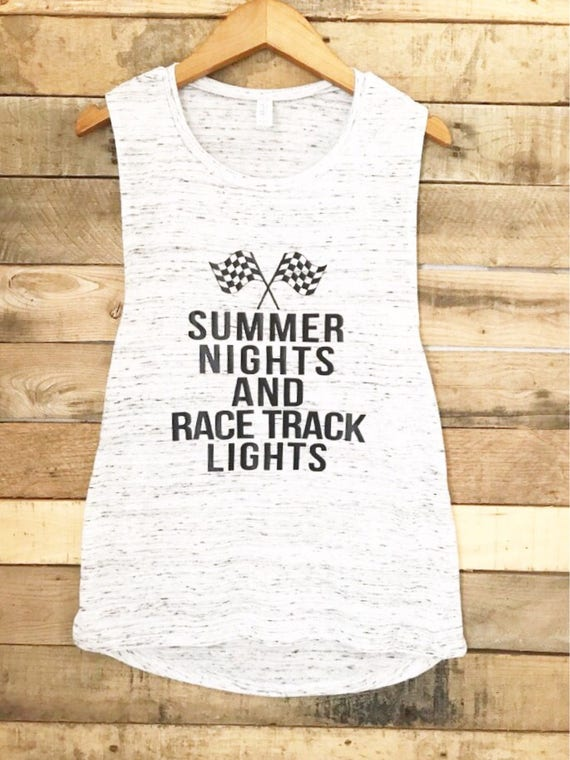 Summer nights and racetrack lights muscle tank dirt track aloadofball Gallery