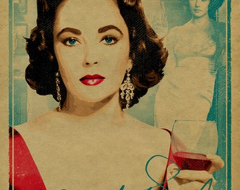 """Elizabeth Taylor poster. 12x18. Kraft paper. Quote """"Pour yourself a drink, put on some lipstick and pull yourself together"""". Wine. Gay icon."""