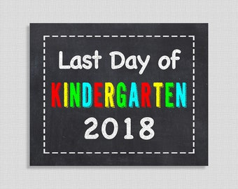 Last Day of Kindergarten School Sign, Chalkboard Style School Sign, Last Day of School Sign, 8x10 inch, INSTANT PRINTABLE