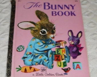 Little Golden Book The Bunny Book by Patsy Scarry pictures by Richard Scarry 9th printing 1979