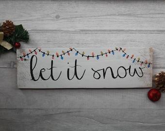 Christmas Decorations, Christmas SALE, Christmas Sign, Let it snow, Festive Decor, Christmas Home Decor, Christmas Tree Decorations, Rustic
