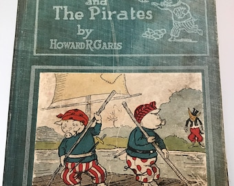 Uncle Wiggly and the Pirates, Vintage Hardcover Children's Book by Howard R. Garis w/ Colored Illustrations by Lang Campbell, 1924 Printing
