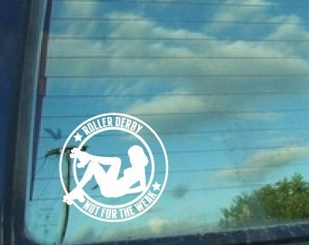 Roller Derby... Not for the weak decal, sticker