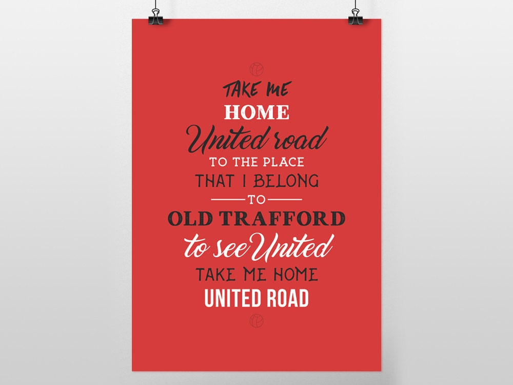 Take Me Home United Road Old Trafford Lyrics A3 POSTER PRINT