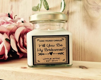 Will You Be My Bridesmaid, Personalised Candle, Bridesmaid Gifts, Custom Candle, Bridal Party Gifts, Scented Candles, Vegan Friendly Gifts