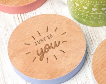 Just Be You Inspirational Quote Drinks Coaster