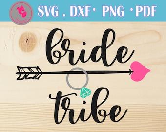 bride svg, bride svg file, bride tribe svg, bride tribe svg file, wedding svg, wedding svg file, bride tribe dxf, wedding dxf, nuptial svg