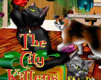 The City Kittens-signed with a special message! Great Christmas Gift!