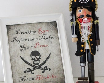 Drinking Rum Before 10am Makes You a Pirate Printable - Gasparilla Sign
