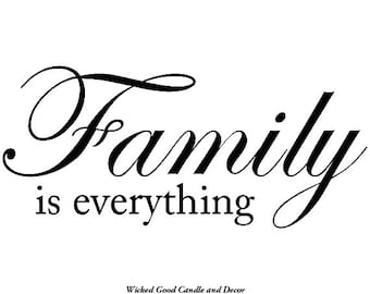 Vinyl Decal - Family is everything
