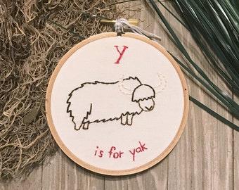 Y is for Yak Embroidery Hoop art - Alphabet Art - Baby's Room - Nursery Alphabet - Baby Shower Gift