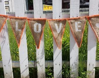 Upcycled LOVE Burlap Banner (with orange felt backing) Eco-Friendly Home or Wedding Decor
