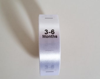 3-6mth size labels. Sew in White Satin Ribbon with Black print. Baby Clothing Tags