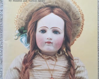 The Dollmaker's Workbook: French Dolls by Mildred and Vernon Seeley