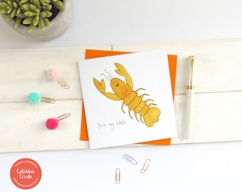 You're my lobster funny anniversary card. Lobster anniversary card. Funny anniversary card. Friends fan card. Lobster card. Funny card.