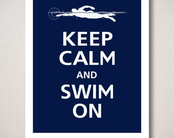 Keep Calm and SWIM ON Art Print
