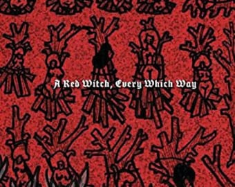 A Red Witch, Every Which Way - 2016 full-length POETRY BOOK collaboration by Juliet Cook and j/j hastain - 100+ pages - HystericalBooks