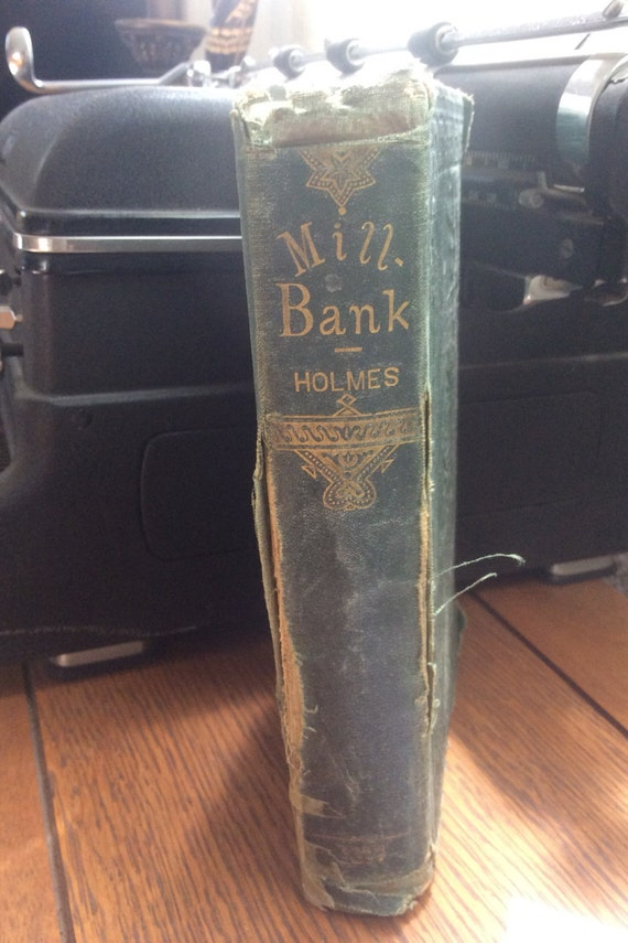 Antique book 145 years old. Millbank or Roger Irving's Ward a novel by Mary J. Holmes, 1871 was entered into the Library of Congress