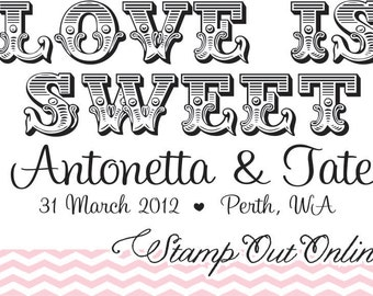 Love is Sweet Rubber Stamp perfect for wedding favors Candy Buffet