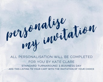 Personalise My Template For Me - To Be Purchased With Any Invitation Design Of Your Choice