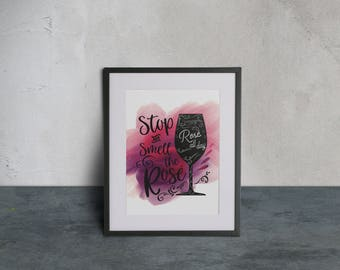 Stop and Smell the Rosé ~ Wine Art Print ~ Printable *PDF + JPEG