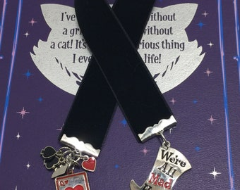 Alice in Wonderland Ribbon Bookmark Long - We're all mad here!