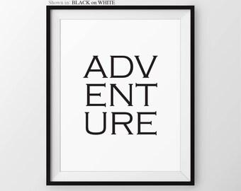 Adventure Quote, Inspirational Print, Neutral Wall Decor, Modern Wall Art, Adventure Travel Quote, Beige Decor, Rustic Print, Cottage Decor