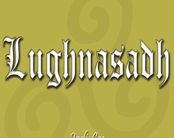 Lughnasadh - Creating New Pagan Family Traditions