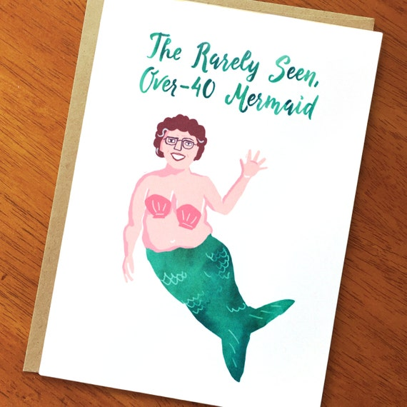 Funny Card Rarely Seen Over 40 Mermaid Funny Birthday Card