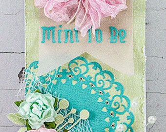 Shabby Mint to Be Tag