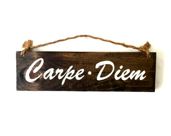 Carpe Diem Wood Sign / Seize the Day Wood Sign / Bohemian Wall Decor / Gifts for Him / Gifts for Her / Coworker Gift / Recovery Gift